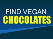 vegan chocolates CLICK HERE